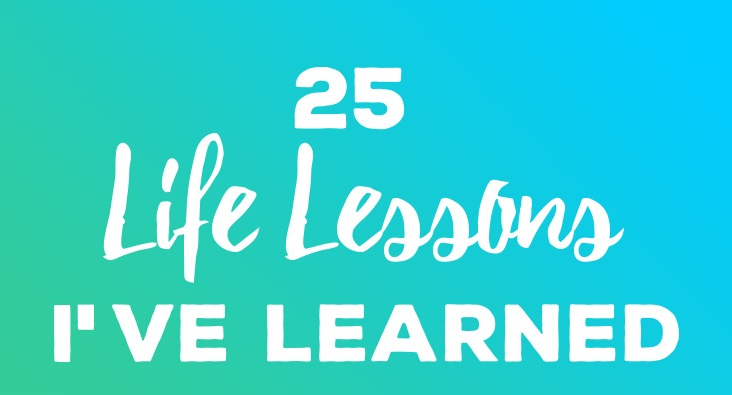 25-life-lessons-ive-learned